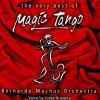 Bernado Machus Orchestra, Very best of magic tango (1999)
