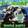 2 In a Room, World party (1995)