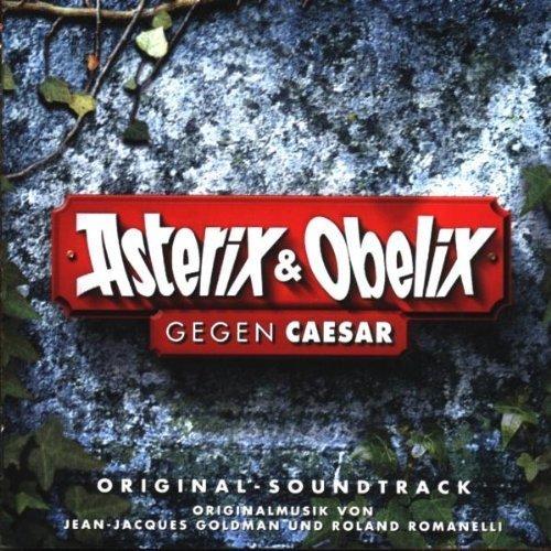 Bild 1: Asterix & Obelix gegen Caesar (1999), Jean-Jaques Goldman, Roland Romanelli, Xavier Naidoo..