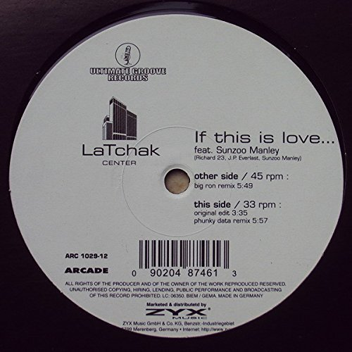 Image 1: LaTchak, If this is love.. (Big Ron Remix, feat. Sunzoo Manley)