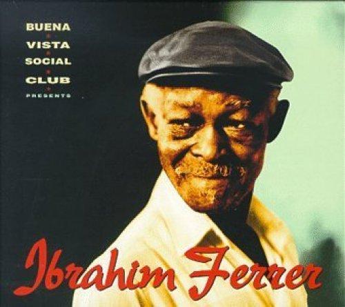 Bild 1: Ibrahim Ferrer, Buena Vista Social Club presents (1999)