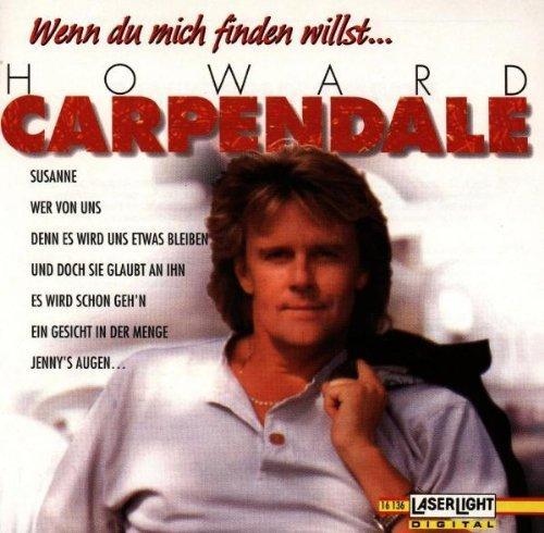 Bild 1: Howard Carpendale, Wenn du mich finden willst.. (Laserlight)