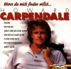 Howard Carpendale, Wenn du mich finden willst.. (Laserlight)