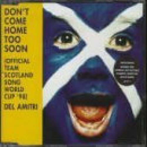 Bild 1: Del Amitri, Don't come home too soon-Off. Team Scottland song World Cup '98