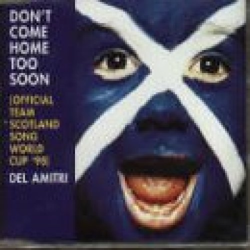 Bild 2: Del Amitri, Don't come home too soon-Off. Team Scottland song World Cup '98