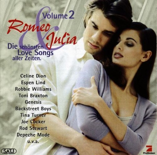 Bild 1: Romeo & Julia 2-Die schönsten Love Songs aller Zeiten, Brian May, Robbie Williams, Tina Turner, Gary Barlow, Celine Dion, Roxette..
