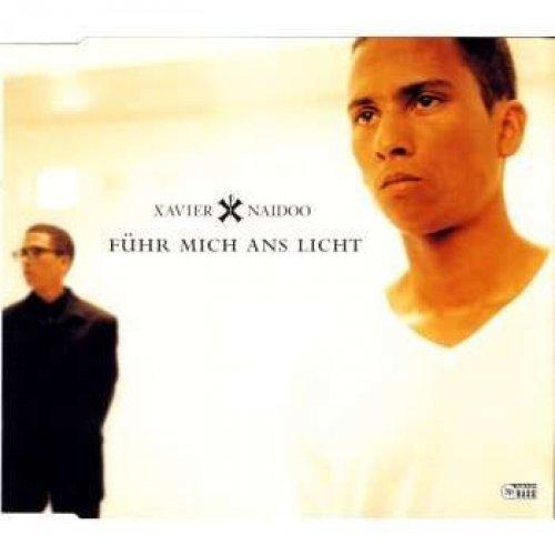 Bild 1: Xavier Naidoo, Führ mich ans Licht (1998)