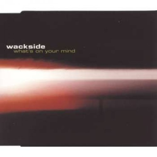 Bild 1: Wackside, What's on your mind (2000; 5 versions)