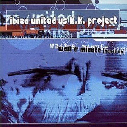 Bild 1: Ibiza United vs. K.K. Project, Wait a minute.. (2000)