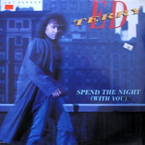 Bild 1: Ed Terry, Spend the night (without you; 1989, US)