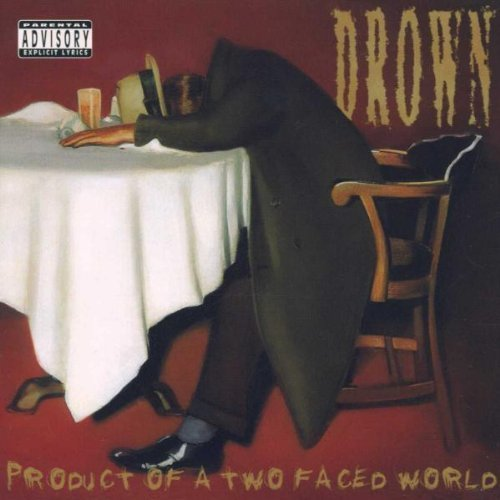 Bild 1: Drown, Product of a two faced world (1999)