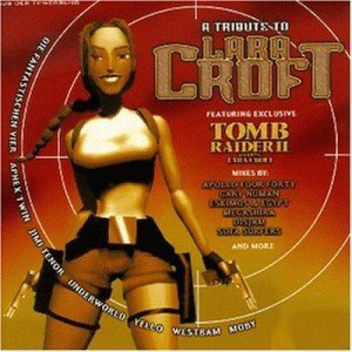 Image 1: A Tribute to Lara Croft (1997), Underworld, Yello, WestBam, Aphex Twin, Moby, Fanta4, Depeche Mode..