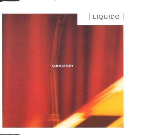 Bild 1: Liquido, Clicklesley (1999)