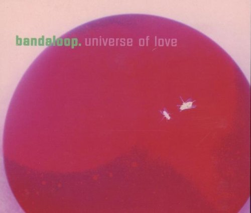 Bild 1: Bandaloop, Universe of love