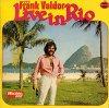 Frank Valdor (Orch.), Live in Rio