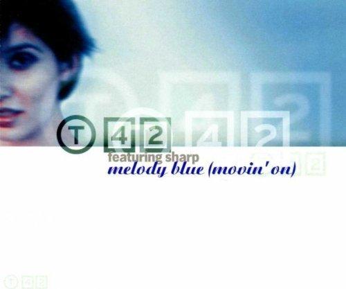 Bild 1: T 42, Melody blue (movin' on; 2000, feat. Sharp)