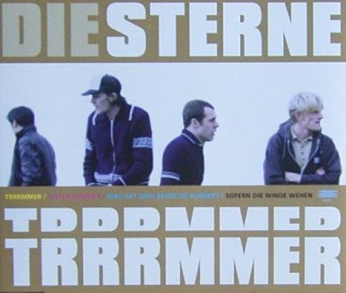 Bild 1: Die Sterne, Trrrmmer (1996)