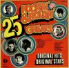 25 Rockin' & Rollin' Greats, Bill Haley, Johnny Kidd/Pirates, Gene Vincent, Everly Brothers, Bobby Day..