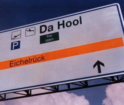 Bild 1: Da Hool, Eichelrück (2000)