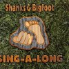 Shanks & Bigfoot, Sing-a-long (6 versions, 2000)