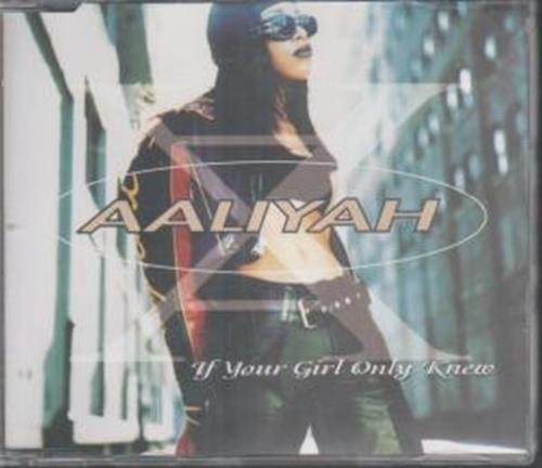 Bild 1: Aaliyah, If your girl only knew (#7956692)