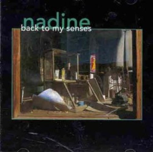Bild 1: Nadine, Back to my senses (1997)