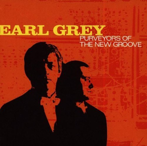 Bild 1: Earl Grey, Purveyors of the new groove (1997)
