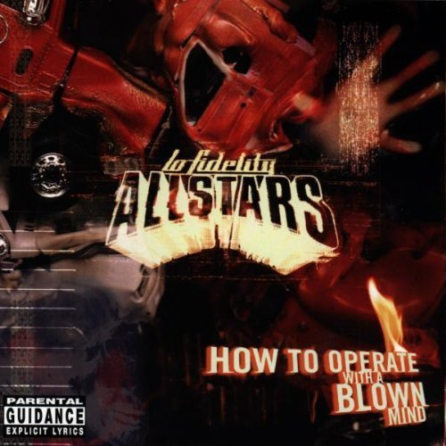 Bild 1: Lo-Fidelity Allstars, How to operate with a blown mind (1998)