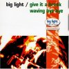 Big Light, Give it a break (1993)