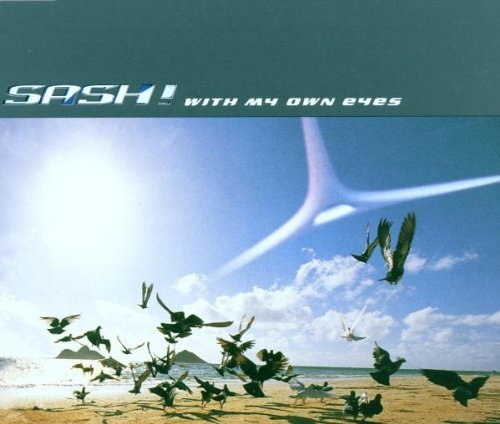 Фото 1: Sash!, With my own eyes (3 versions, 2000, plus 'Rock the block [Maxi]')