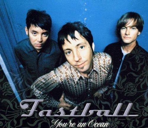 Bild 1: Fastball, You're an ocean (2000)