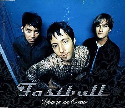 Bild 3: Fastball, You're an ocean (2000)