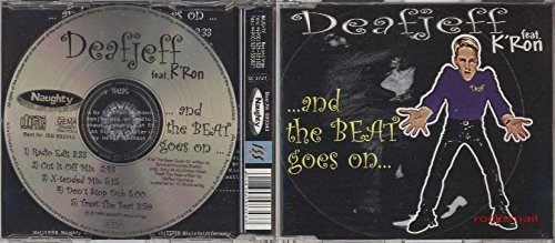 Bild 1: Deafjeff, And the beat goes on (1998, feat. K'Ron)