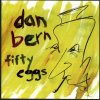 Dan Bern, Fifty eggs (1998)