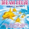 Dreamhouse-Dance 2 Relaxx (1996), Gigi D'Agostino, Zhi-Vago, Dynamic, Time Modem..