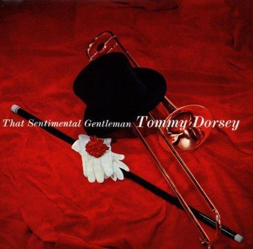 Bild 1: Tommy Dorsey (Orch.), That sentimental gentleman (1940-44)