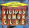 Vicious Rumor Club, Whole lotta love ('87 Simon Harris Remix)