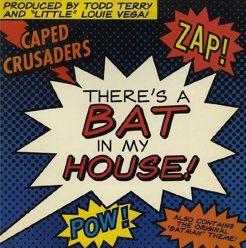 Bild 1: Caped Crusaders, There's a bat in my house (1989)
