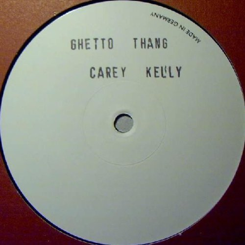 Bild 1: Carey Kelly, Ghetto thang (1997, #zyx8725)