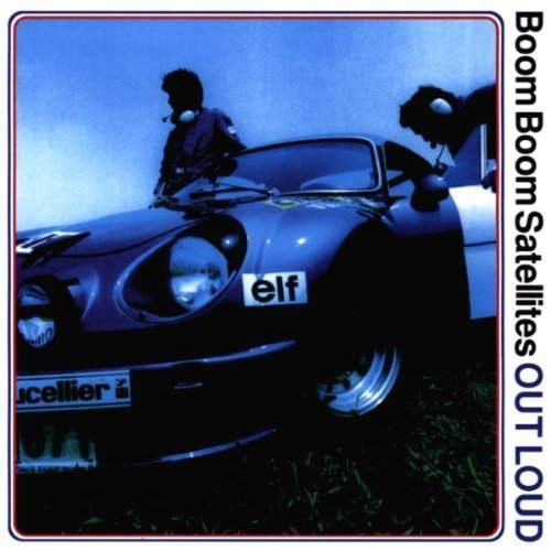 Bild 1: Boom Boom Satellites, Out loud (1998)
