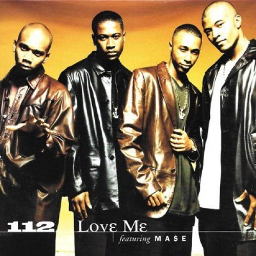 Bild 1: 112, Love me (US, 2 versions, 1998, cardsleeve, feat. Ma$e)