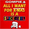 Gompie, All I want for X-mas is a spice girl
