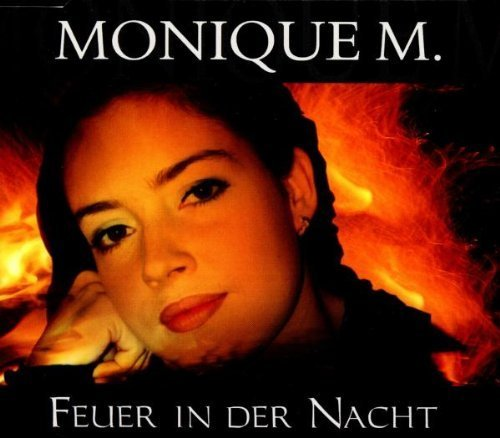 Bild 1: Monique M., Feuer in der Nacht (1999)