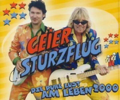 Bild 1: Geier Sturzflug, Die pure Lust am Leben 2000
