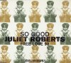 Juliet Roberts, So good/Free love '98 (4 versions)