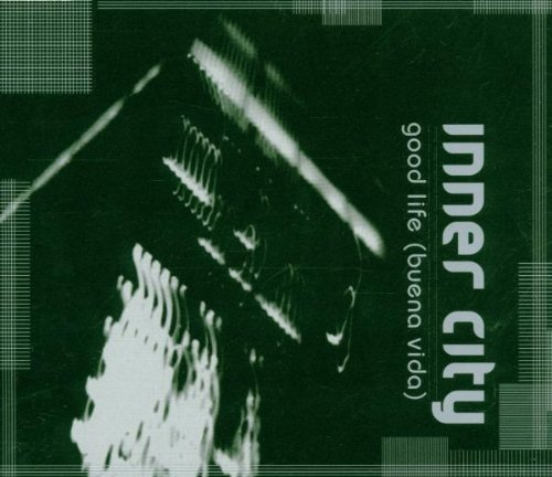 Bild 1: Inner City, Good life (buena vida; 1999; #5650026)