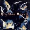 Big Blue Hearts, Same (1997)