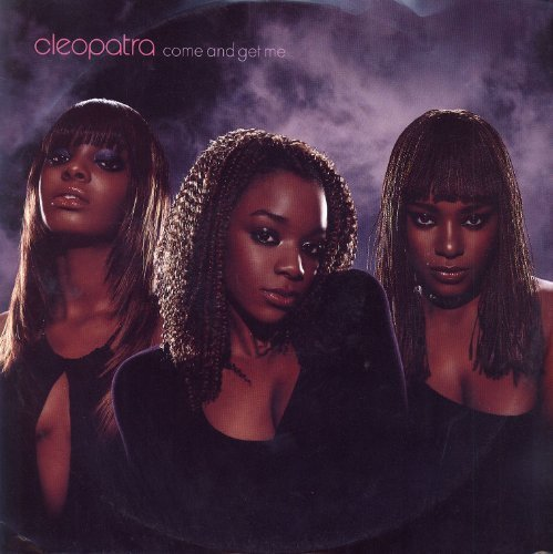 Bild 1: Cleopatra, Come and get me (Superfly Club, 2000)