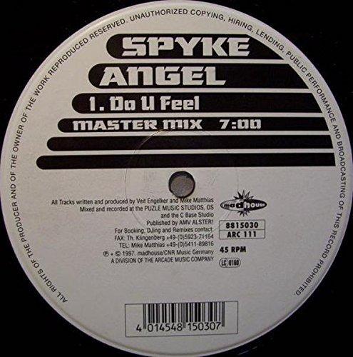 Bild 1: Spyke Angel, Do u feel (Master Mix, 1997)