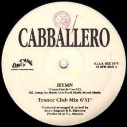 Bild 1: Cabballero Rave, Hymn (Rave Remixes; #zyx/sft0083)